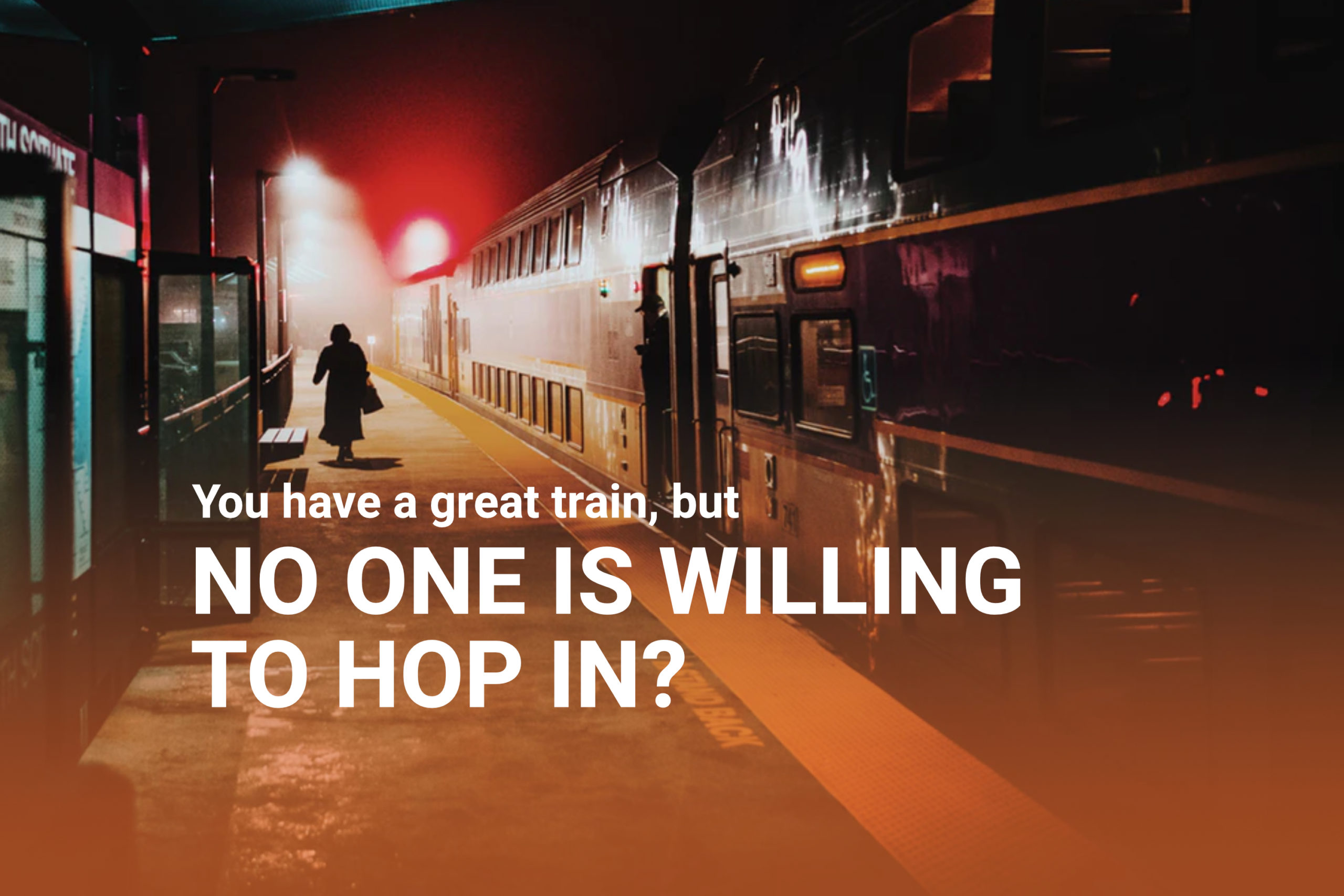 Article Image - You have a great train but no one is willing to hop in? How to influence people